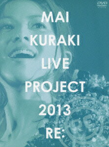 MAI KURAKI LIVE PROJECT 2013 ��RE: