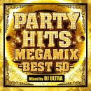 PARTY HITS MEGAMIX -BEST 50- Mixed by DJ ULTRA