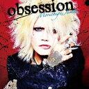 obsession [ Morishige,Juichi ]...
