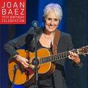 【輸入盤】75TH・バースデイ・セレブレーション [ Joan Baez ]