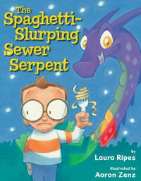 TheSpaghetti-SlurpingSewerSerpent