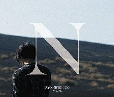 NOMAD (初回限定盤A CD+DVD) [ 錦戸亮 ]
