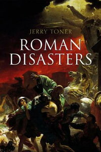 RomanDisasters[JerryToner]