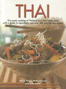 Thai: The Exotic Cooking of Thailand and Asia Made Easy, with a Guide to Ingredients and Over 300 St THAI [ Becky Johnson ]