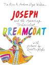 Joseph and the Amazing Technicolor Dreamcoat [ Tim Rice ]