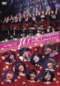 ラブライブ! School idol project μ's First Love Live! 2012.2.19 at Yokohama BLITZ [ μ's ]