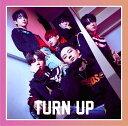 TURN UP (初回限定盤B JB&マーク ユニット盤) ...