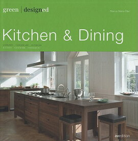 Green Designed: Kitchen & Dining: Cookery. Tableware. Interior