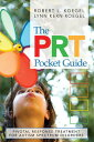 The Prt Pocket Guide: Pivotal Response Treatment for Autism Spectrum Disorders [...