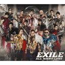 ALL NIGHT LONG(CD+DVD) [ EXILE ]