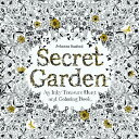 Secret Garden: An Inky Treasure Hunt and Coloring Book (for Adults, Mindfulness Coloring) SECRET GARDEN Johanna Basford