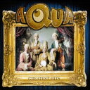 【輸入盤】Greatest Hits [ Aqua ]