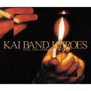 KAI BAND HEROES -45th ANNIVERSARY BEST- (初回限定盤 CD+DVD) 甲斐バンド