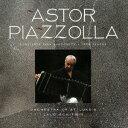 アストル・ピアソラ:バンドネオンのためのコンチェルト バンドネオンとオーケストラのための<3つのタン