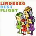 LINDBERG BEST FLIGHT(初回限定 2CD)