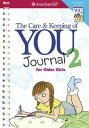 The Care and Keeping of You 2 Journal for Older Girls AG-CARE & KEEPING OF YOU 2 JOU (American Girl)