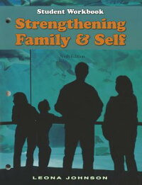 StrengtheningFamily&Self:StudentWorkbook