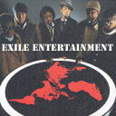 EXILE ENTERTAINMENT EXILE