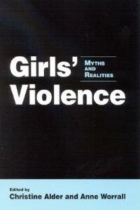 Girls��_Violence��_Myths_and_Rea