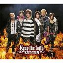 Keep the faith [ KAT...
