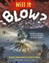 Will It Blow?: Become a Volcano Detective at Mount St. Helens WILL IT BLOW [ Elizabeth Rusch ]