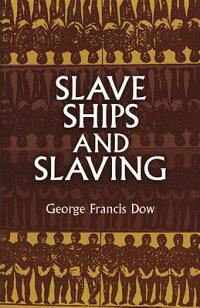 SLAVE_SHIPS_AND_SLAVING