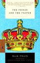 書, 雜誌, 漫畫 - The Prince and the Pauper PRINCE & THE PAUPER-ML (Modern Library Classics (Paperback)) [ Mark Twain ]