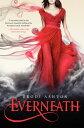 Everneath EVERNEATH [ Brodi Ashton ]