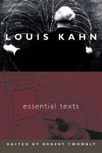 Louis_Kahn��_Essential_Texts