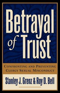Betrayal_of_Trust��_Confronting