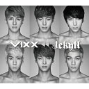 【輸入盤】1st Mini Album Repackage: JEKYLL [ VIXX ]