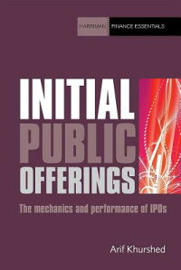 InitialPublicOfferings:TheMechanicsandPerformanceofIPOs
