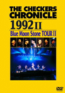 THE CHECKERS CHRONICLE 1992 2 Blue Moon Stone TOUR 2