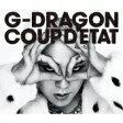 COUP D'ETAT [+ ONE OF A KIND & HEARTBREAKER](2CD+DVD) [ G-DRAGON from BIGBANG ]