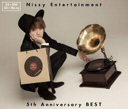 Nissy Entertainment 5th Anniversary BEST (2CD+2Blu-ray) [ Nissy (西島隆弘) ]