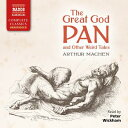 The Great God Pan and Other Weird Tales GRT GOD PAN OTHER WEIRD TA D Arthur Machen