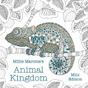 Millie Marotta's Animal Kingdom: Mini Edition MILLIE MAROTTAS ANIMAL KINGDOM (Millie Marotta Adult Coloring Book) [ Millie M..