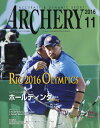 ARCHERY (アーチェリー) 2016年 11月号 [雑誌]