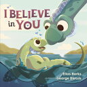 I Believe in You I BELIEVE IN YOU (Hazy Dell Love & Nurture Books)
