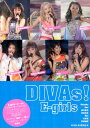 DIVAs!E-girls E-girls 2016 PHOTOGRAPH R Exile研究会
