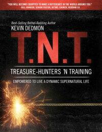 T.N.T.:Treasure-Hunters'nTraining[KevinDedmon]