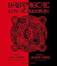 LIVE AT BUDOKAN〜 RED NIGHT & BLACK NIGHT APOCALYPSE 〜 【Blu-ray】 [ <strong>BABYMETAL</strong> ]