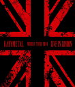 LIVE IN LONDON -BABYMETAL WORLD TOUR 2014-【Blu-ray】 [ BABYMETAL ]