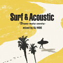 Surf Acoustic Bruno Mars Covers mixed by DJ HIDE DJ HIDE