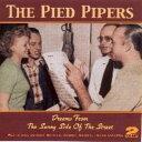 """パイド・パイパース゛(The Pied Pipers)-""""Dream With the Pied P"""
