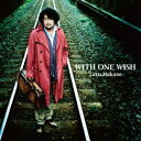 WITH ONE WISH(CD+DVD) [ 葉加瀬太郎 ]