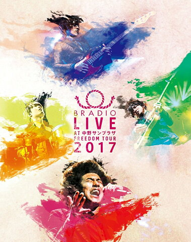 BRADIO LIVE at 中野サンプラザーFREEDOM tour 2017-【Blu-ray】 [ BRADIO ]