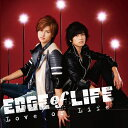 Love or Life (CD��DVD) [ EDGE of LIFE ]