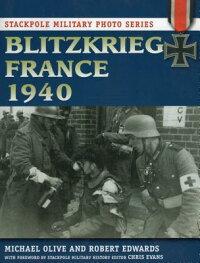 BlitzkriegFrance1940[MichaelOlive]