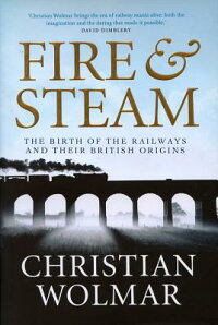 Fire_��_Steam��_A_New_History_of